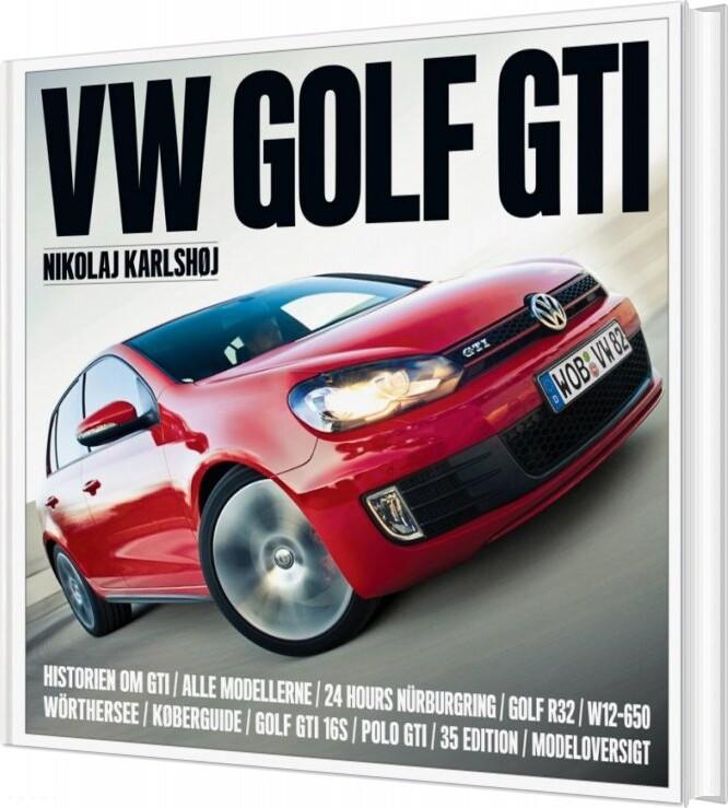 Vw Golf Gti - Nikolaj Karlshøj - Bog
