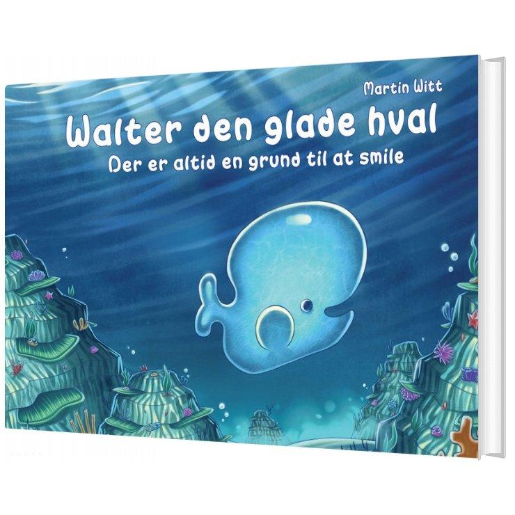 Billede af Walter Den Glade Hval - Martin Witt - Bog