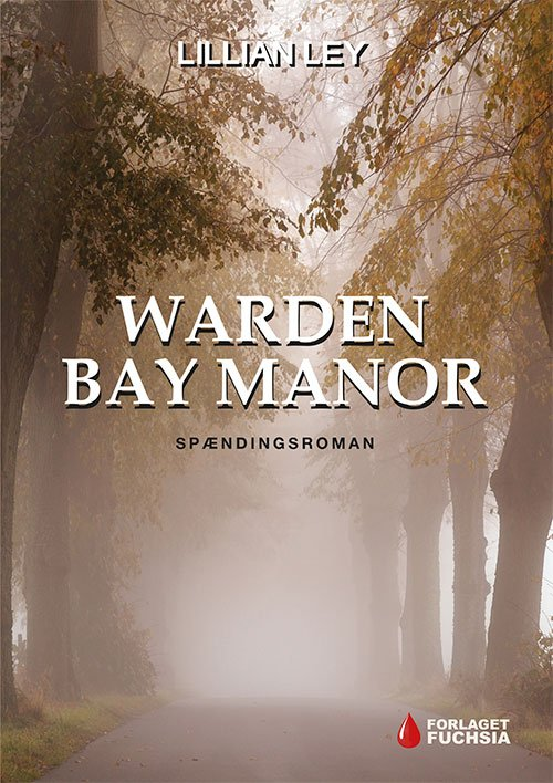 Image of   Warden Bay Manor - Lillian Ley - Bog