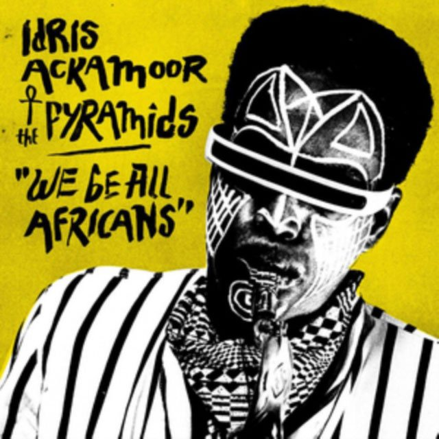 Image of   Ackamoor Idris & The Pyramids - We Be All Africans - CD