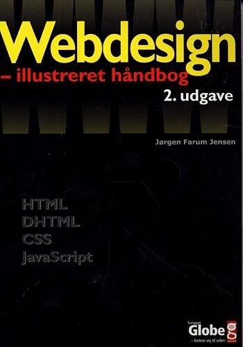Image of   Webdesign - Illustreret Håndbog - Jørgen Farum Jensen - Bog