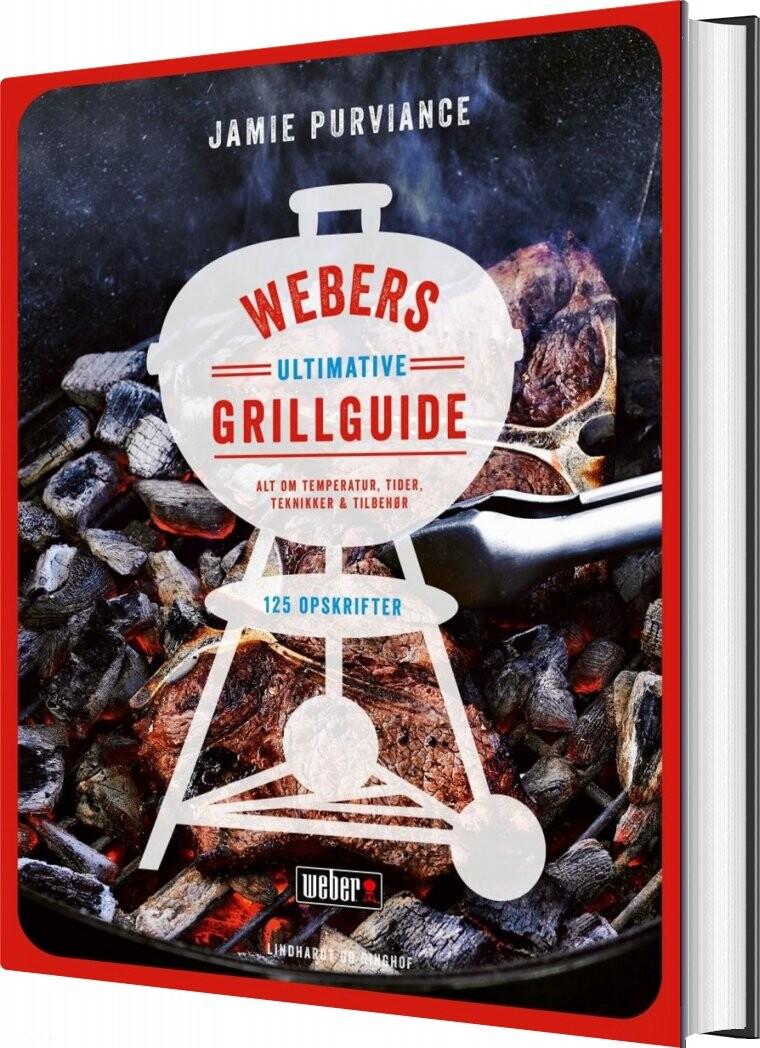 Webers Ultimative Grillguide - Jamie Purviance - Bog