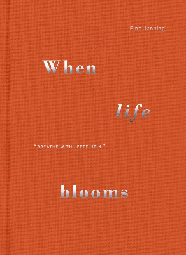 Image of   When Life Blooms - Finn Janning - Bog