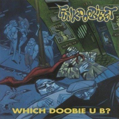Image of   Funkdoobiest - Which Doobie U B ? - Vinyl / LP