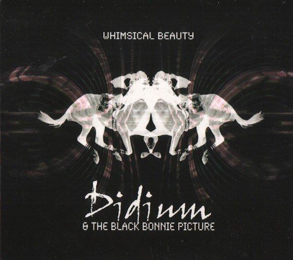 Billede af Didium & The Black Bonnie Picture - Whimsical Beauty - CD
