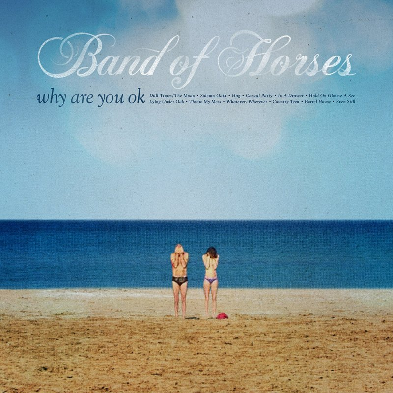 Image of   Band Of Horses - Why Are You Ok? - Vinyl / LP