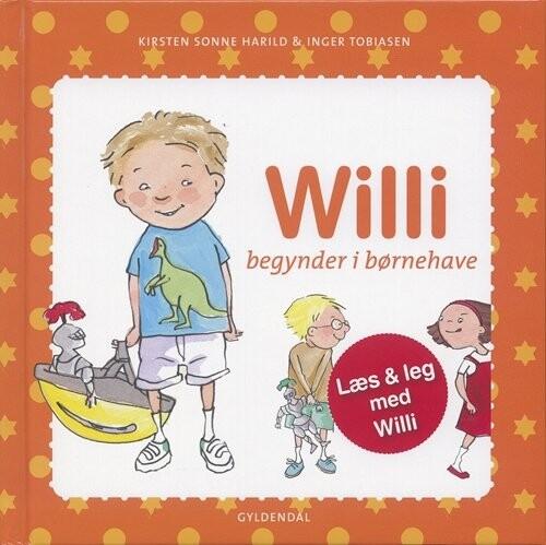Image of   Willi Begynder I Børnehave - Kirsten Sonne Harild - Bog