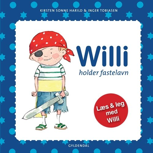 Willi Holder Fastelavn - Kirsten Sonne Harild - Bog