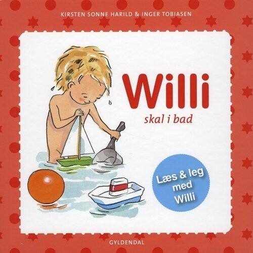 Image of   Willi Skal I Bad - Kirsten Sonne Harild - Bog
