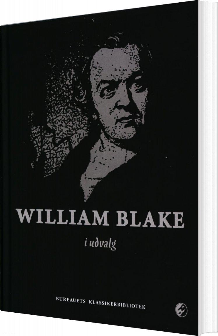 William Blake I Udvalg - William Blake - Bog