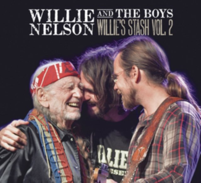 Image of   Willie Nelson - Willie And The Boys: Willies Stash Vol. 2 - CD