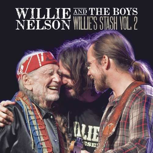 Image of   Willie Nelson - Willie And The Boys: Willies Stash Vol. 2 - Vinyl / LP