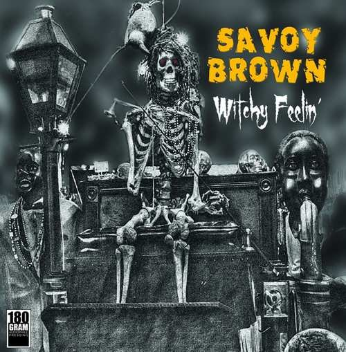 Image of   Savoy Brown - Witchy Feelin - Vinyl / LP