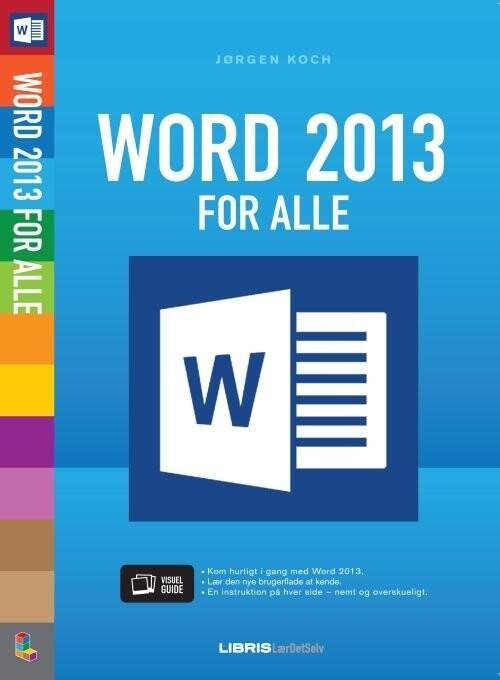 Billede af Word 2013 For Alle - Jørgen Koch - Bog