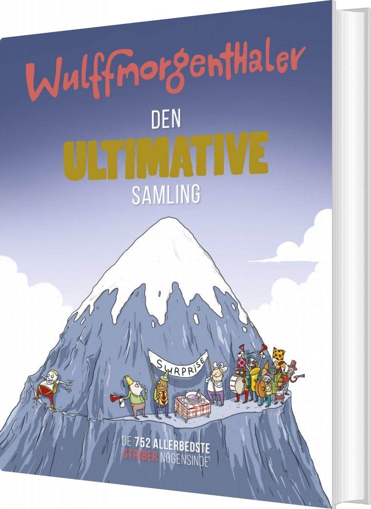 Wulffmorgenthaler - Den Ultimative Samling af