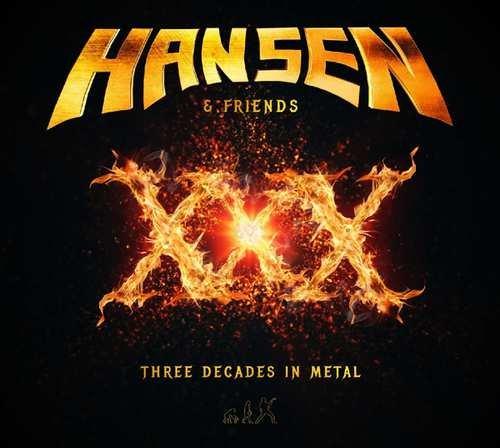 Image of   Hansen & Friends - Xxx - Three Decades In Metal - CD
