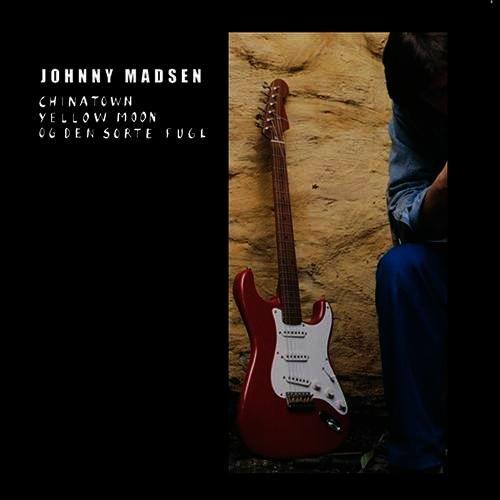 Image of   Johnny Madsen - Chinatown, Yellow Moon Og Den Sorte - Vinyl / LP