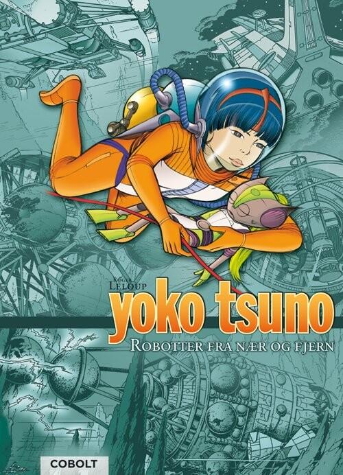 Billede af Yoko Tsuno Samlebind 6 - Roger Leloup - Tegneserie