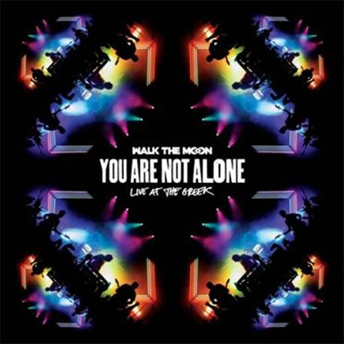 Walk The Moon - You Are Not Alone (live At The Greek) - Vinyl / LP