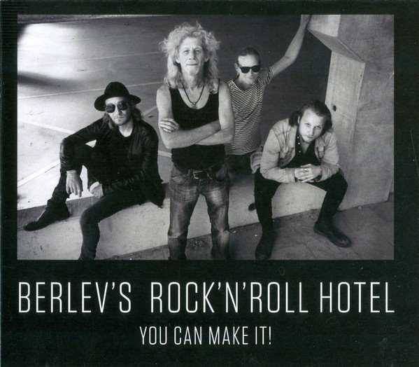 Image of   Berlev's Rock 'n' Roll Hotel - You Can Make It - CD