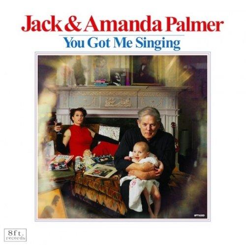 Image of   Jack And Amanda Palmer - You Got Me Singing - Vinyl / LP