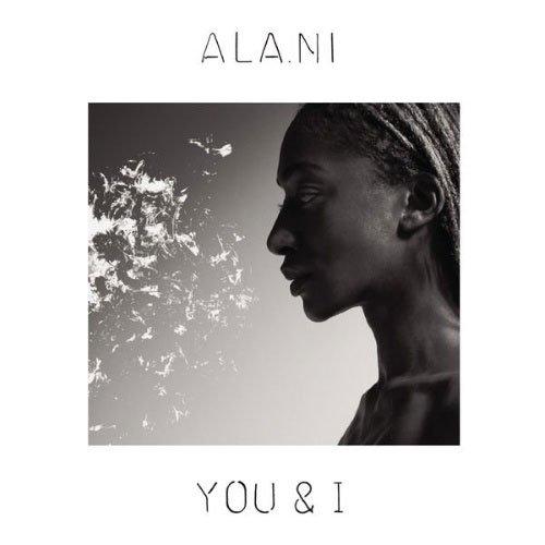 Image of   Ala.ni - You & I - CD