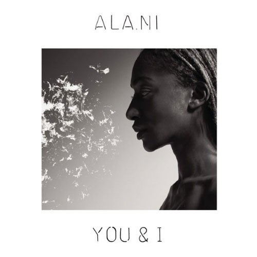 Image of   Ala.ni - You & I - CD