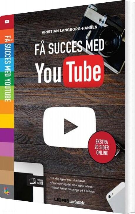 Image of   Få Succes Med Youtube - Kristian Langborg-hansen - Bog
