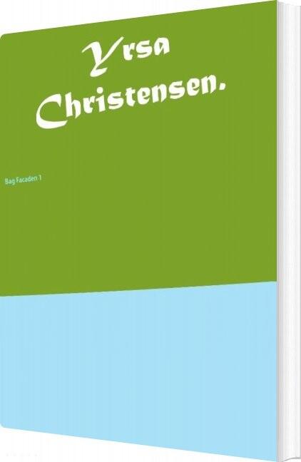 Yrsa Christensen - Joan Mønster Jørgensen - Bog