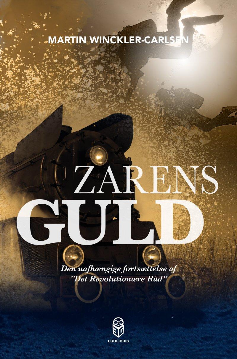 Image of   Zarens Guld - Martin Winckler-carlsen - Bog