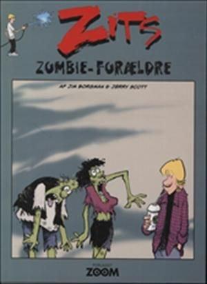 Zits: Zombie-forældre - Jerry Scott - Tegneserie