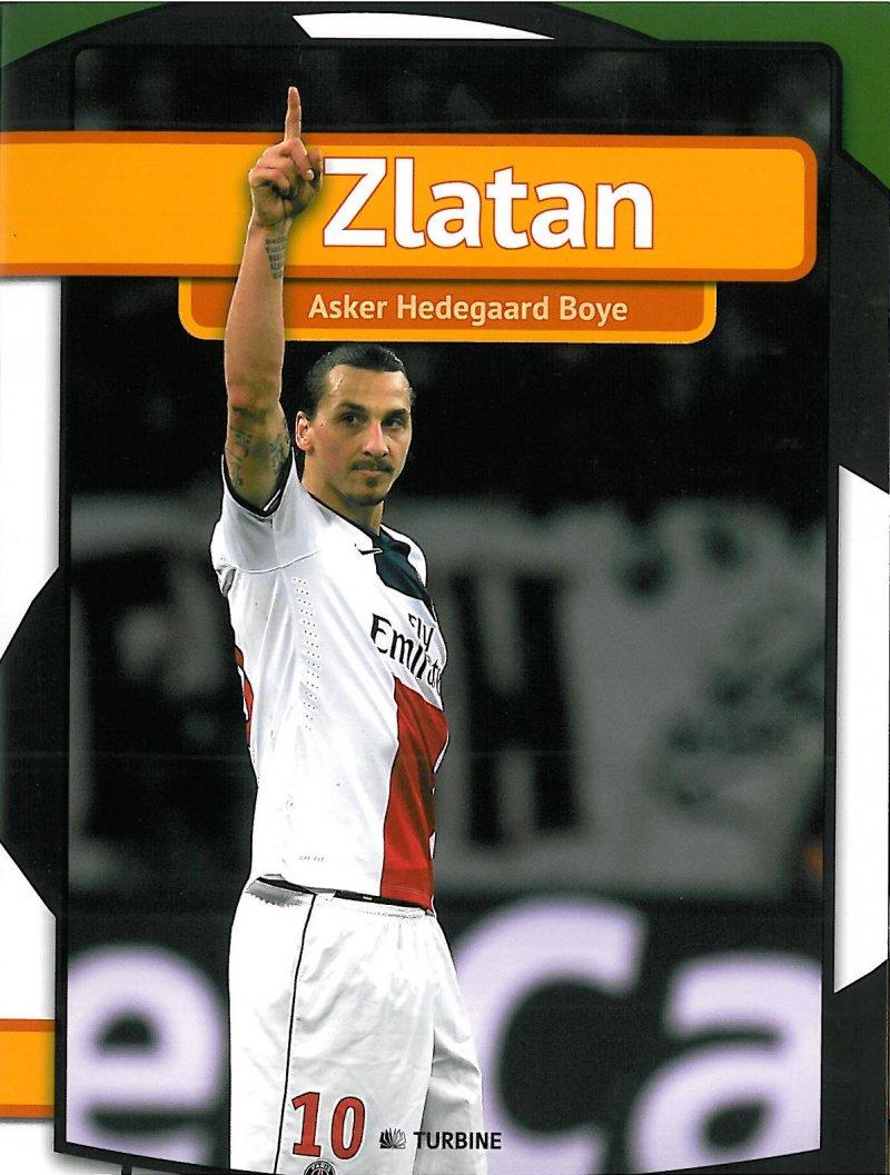 Image of   Zlatan - Serien Min Første Bog - Asker Hedegaard Boye - Bog