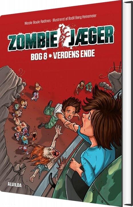 Zombie-jæger 8: Verdens Ende - Nicole Boyle Rødtnes - Bog