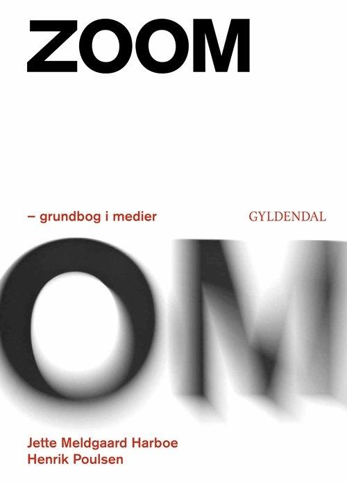 Image of   Zoom - Grundbog I Medier - Henrik Poulsen - Bog